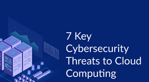 Why Cybersecurity Protection is Important for Cloud Users