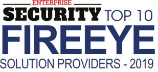 Top 10 Fireeye Solution Provider - 2019