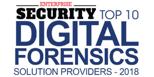 Top 10 Digital Forensics Solution Providers - 2018