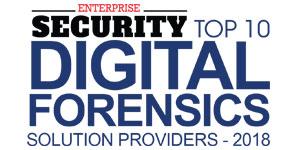 Top 10 Digital Forensics Solution Providers - 2018