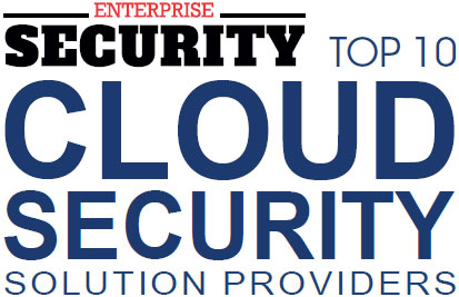 Top 10 Cloud Security Solution Companies - 2019