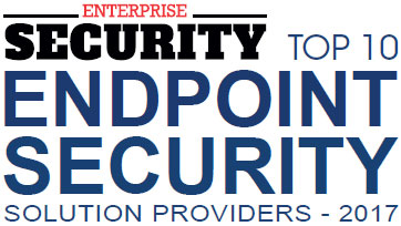 Top 10 Endpoint Security Solution Companies 2017