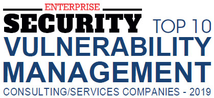 Top 10 Vulnerability Management Consulting/Services Companies - 2019