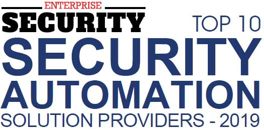 Top 10 Security Automation Solution Companies - 2019