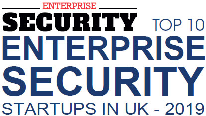 Top 10 Enterprise Security Startups in UK - 2019