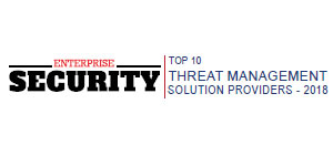 Top 10 Threat Management Solution Providers - 2018