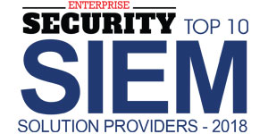 Top 10 SIEM Solution Providers - 2018