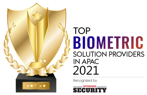 Top 10 Biometric Solution Providers In Apac - 2021