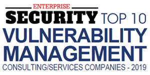 Top Vulnerability Management Consulting/Services Companies - 2019
