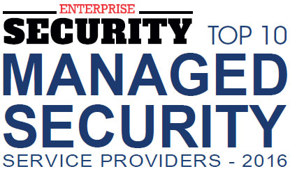 Top 10 Managed Security Service Companies - 2016