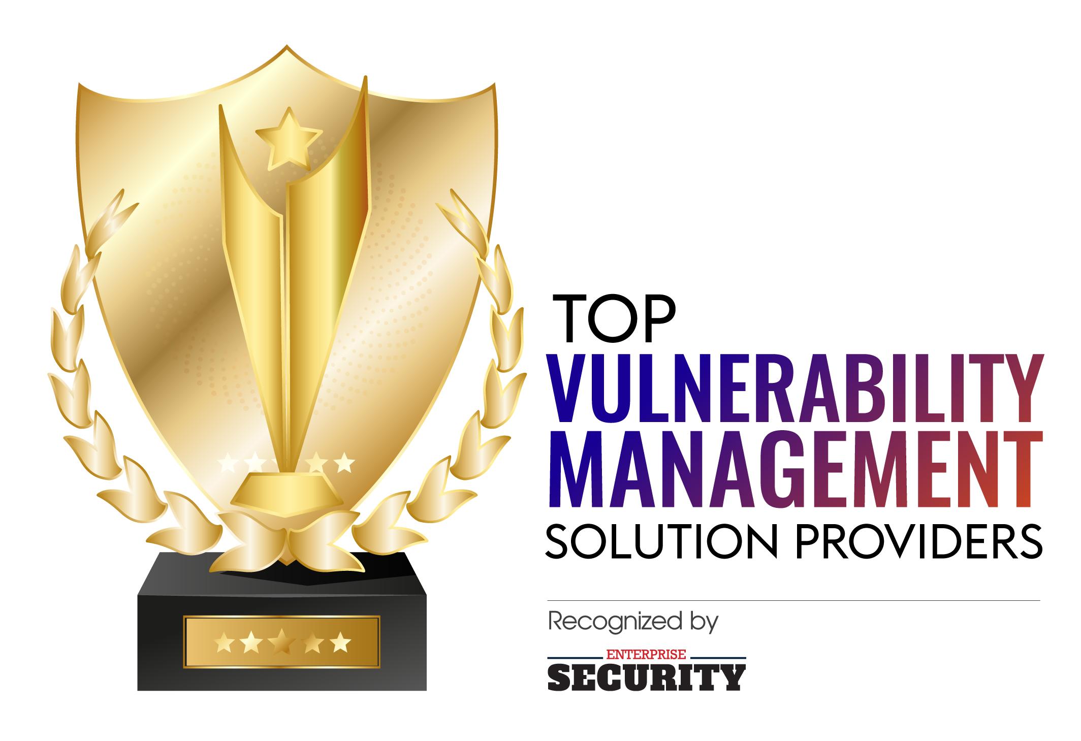 Top Vulnerability Management Solution Companies