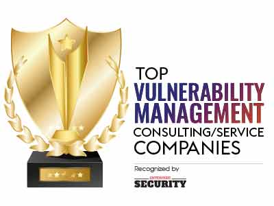 Top Vulnerability Management Consulting/Services Companies