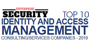 Top 10 Identity and Access Management Consulting/Services Companies - 2019