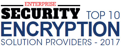 Top 10 Encryption Solution Companies - 2017