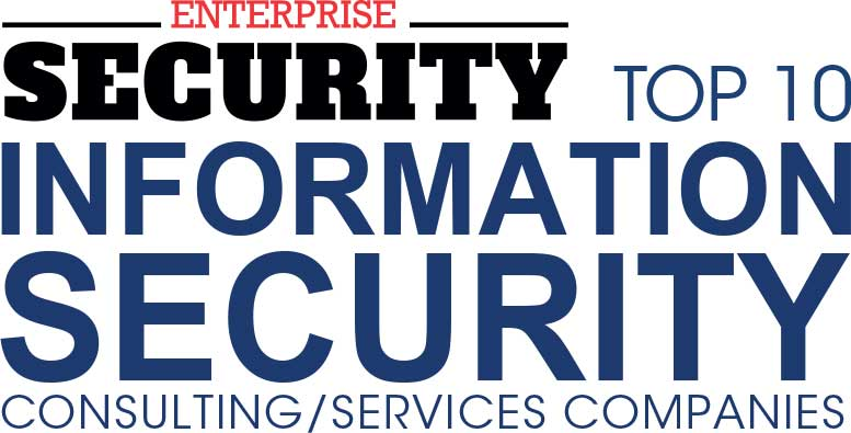 Top 10 Information Security Consulting/Service Companies - 2019