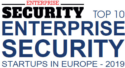 Top 10 Enterprise Security Startups in Europe - 2019