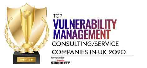 Top 10 Vulnerability Management Consulting/Service Companies in UK - 2020