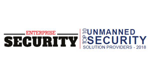 Top 10 Unmanned Security Solution Providers - 2018