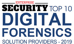 Top 10 Digital Forensics Solution Providers - 2019