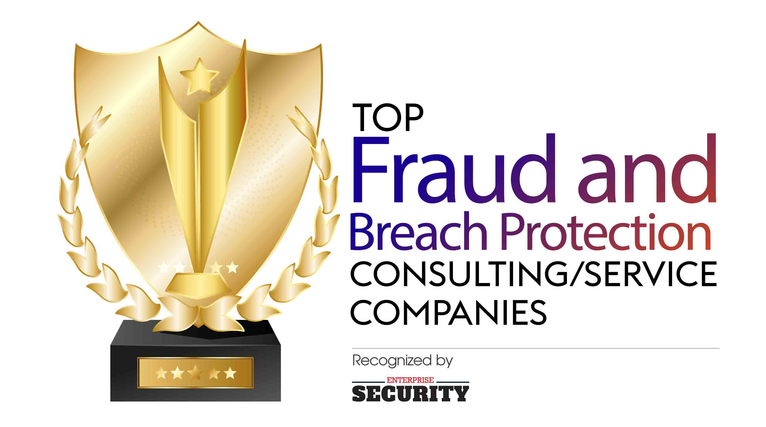 Top Fraud and Breach Protection Consulting/Service Companies