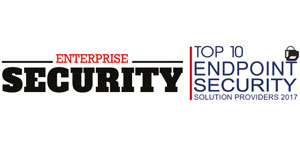 Top 10 Endpoint Security Solution Providers 2017
