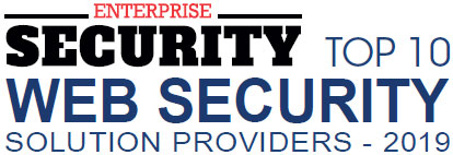 Top 10 Web Security Solution Companies 2019