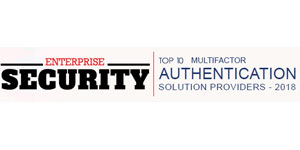 Top 10 Multifactor Authentication Solution Providers 2018