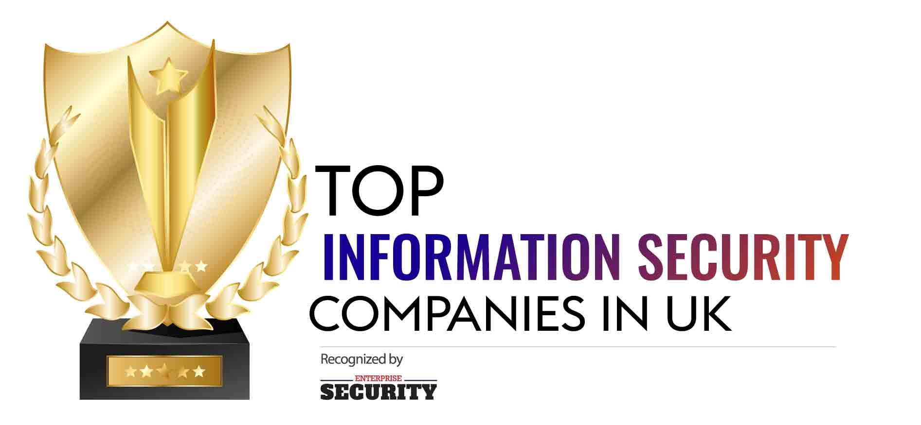 Top 10 Information Security Companies in UK – 2020