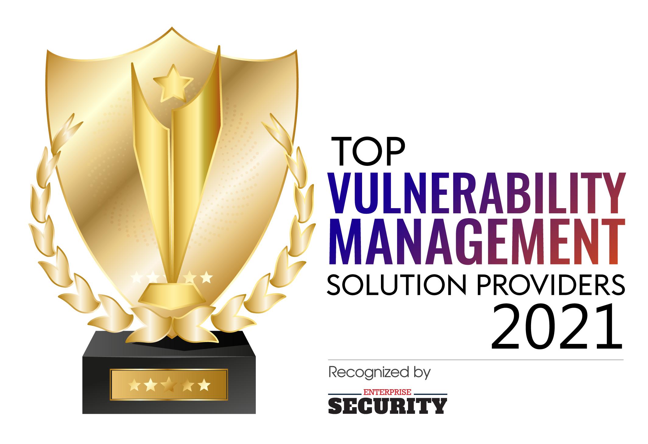 Top 10 Vulnerability Management Solution Companies - 2021