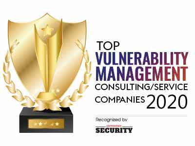 Top 10 Vulnerability Management Consulting/Services Companies - 2020