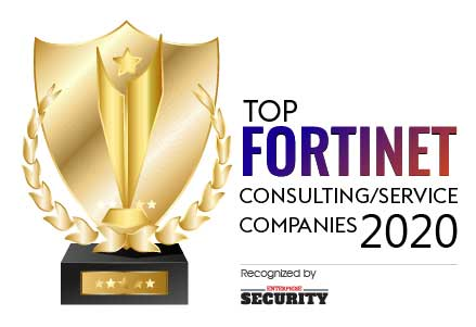 Top 10 Fortinet Consulting/Services Companies - 2020