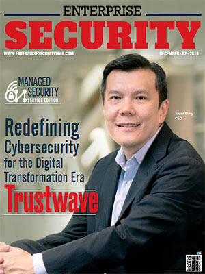 Trustwave: Redefining Cybersecurity for the Digital Transformation Era