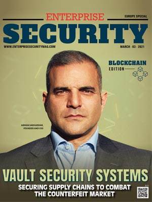 Vault Security Systems: Securing Supply Chains to Combat the Counterfeit Market