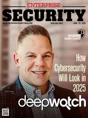 deepwatch: How Cybersecurity Will Look in 2025