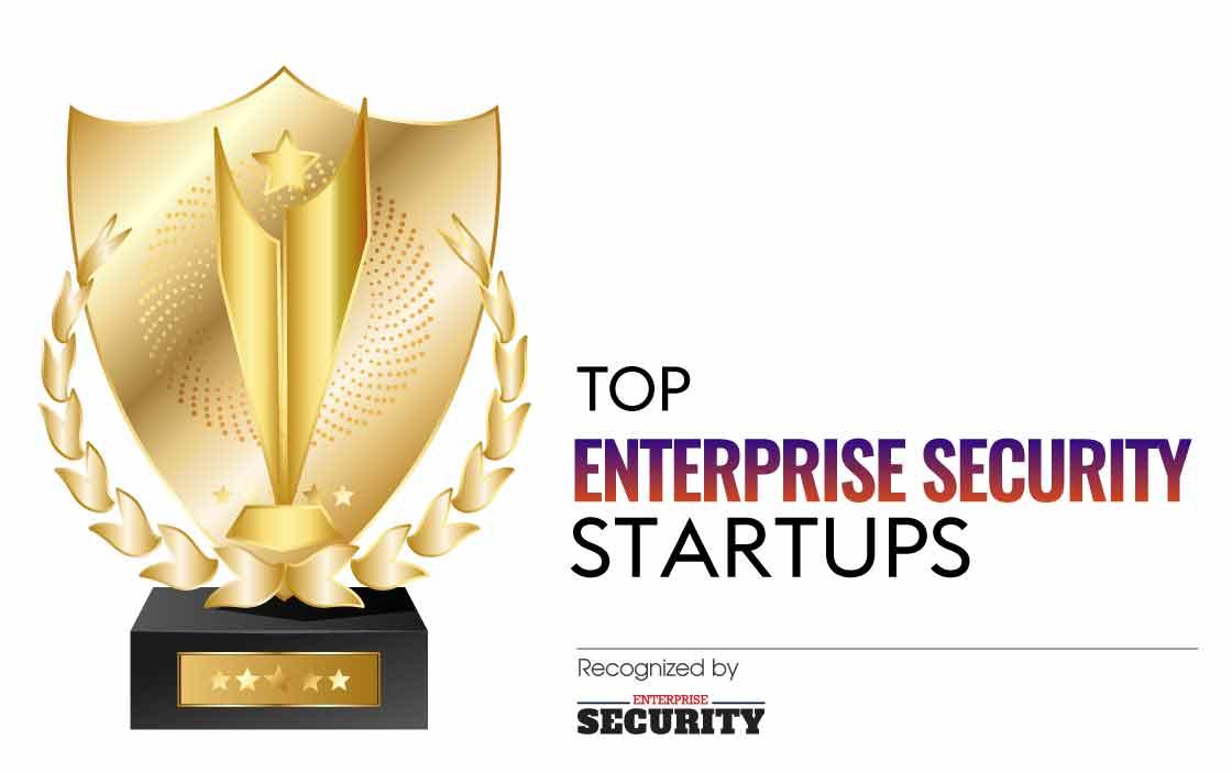 Top Enterprise Security Startup