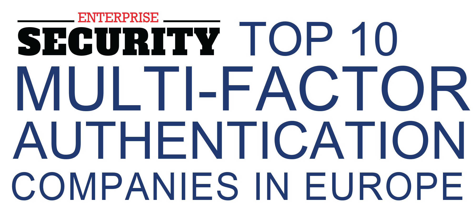 Top Multi Factor Authentication Companies in Europe