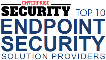 Top 10 Endpoint Security Solution Companies - 2019