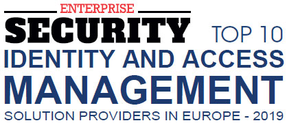 Top 10 Identity and Access Management Solution Companies in Europe - 2019