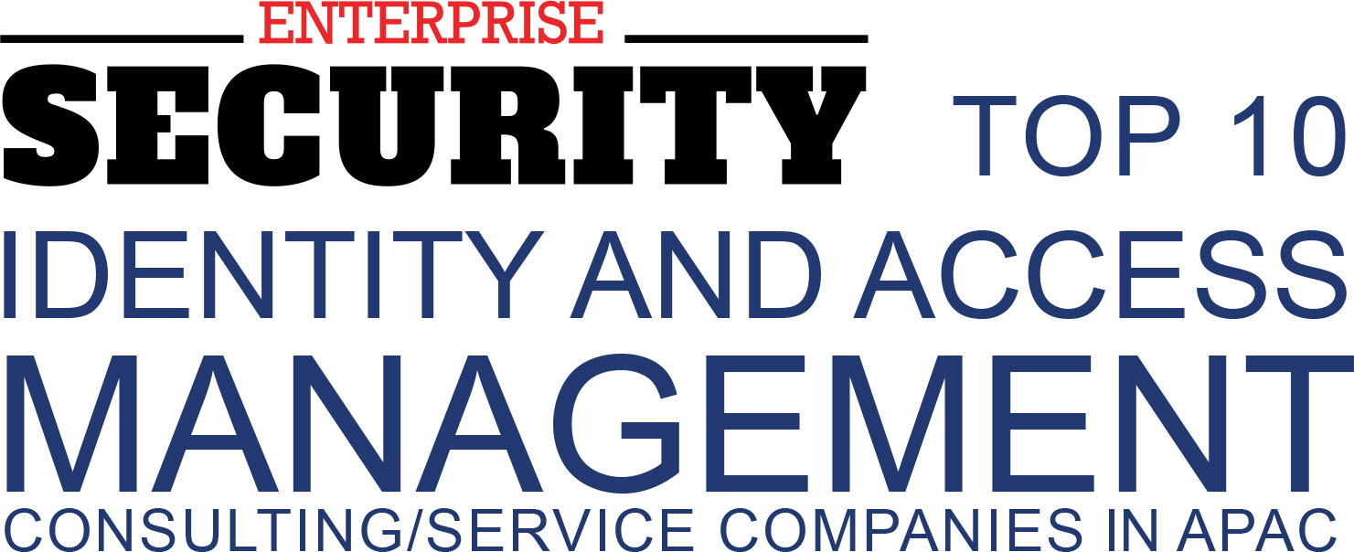 Top 10 Identity and Access Management Consulting/Service Companies in APAC - 2019