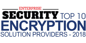 Top 10 Encryption Solution Providers - 2018