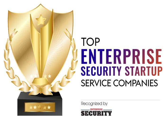 Top 10 Enterprise Security Startup 2021
