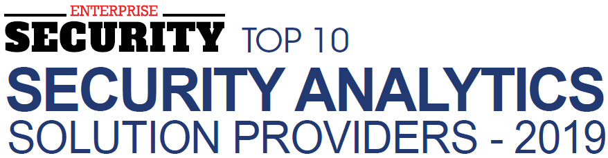 Top 10 Security Analytics Solution Companies - 2019