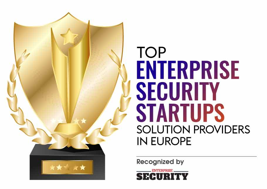 Top Enterprise Security Startups Solution Companies in Europe