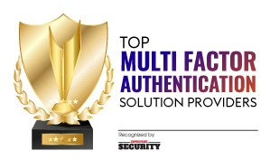 Top Multi Factor Authentication Solution Companies
